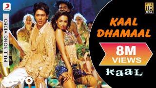 Kaal Dhamaal Full Video - Kaal Malaika Arora, Shahrukh Khan Kunal Ganjawala, Caralisa