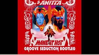 Major Lazer & Anitta - Make It Hot (Groove Seduction Bootleg)