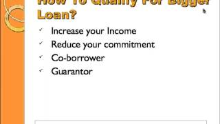 How to Qualify for Bigger Mortgage Loan?