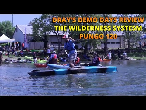 Dray's Demo Days Boat Review - The Wilderness Systems Pungo Kayak