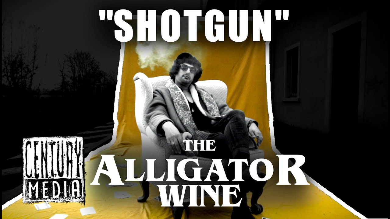 THE ALLIGATOR WINE - Shotgun