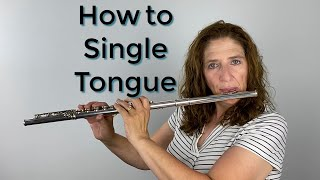 How To Single Tongue Properly On The Flute & Some Problems From Doing It Incorrectly FluteTips 108