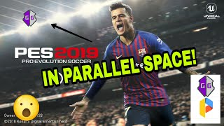 parallel space support game guardian pes 2019 - Thủ thuật
