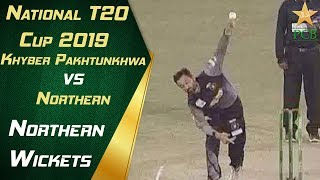 Northern Fall of Wickets | Northern vs Khyber Pakhtunkhwa | 12th Match | National T20 Cup 2019
