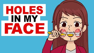I Have Holes In My Face (why i did it)