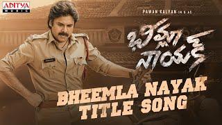 Bheemla Nayak Title Song | Pawan Kalyan | Rana Daggubati | Saagar K Chandra | Trivikram | Thaman S