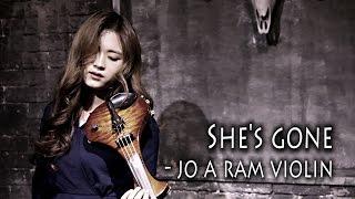 """Video thumbnail of """"she's gone(steel heart) - 조아람 전자바이올린(Jo A Ram violin cover)"""""""