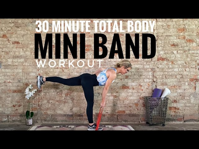 30 Minute Total Body Mini Band Workout . Challenging At-home Fitness