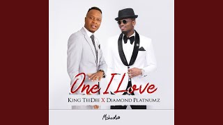 One I Love (feat. Diamond Platnumz)
