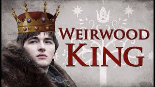 Why Bran Stark will be King