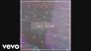 ayokay - The Shine (Audio) ft. Chelsea Cutler