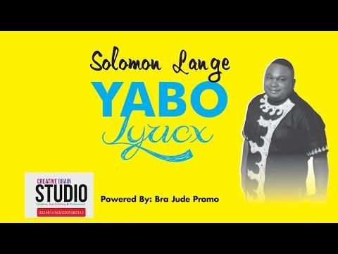Lyrics | Solomon Lange - Yabo