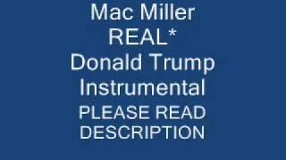 Gambar cover REAL* Mac Miller - Donald Trump Instrumental