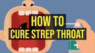 How To Cure Strep Throat In 1 Minute