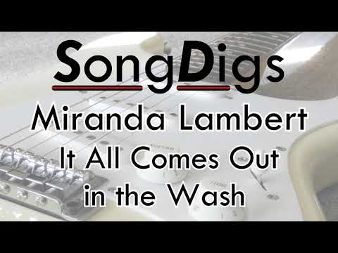 It All Comes Out in the Wash - Miranda Lambert - Karaoke/Backing Track
