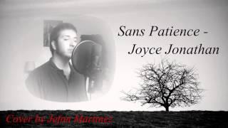 Sans Patience - Joyce Jonathan cover by Jefon Martinez
