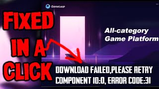 tencent gaming buddy download failed please retry component