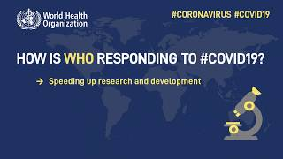 World Health Organization:  How WHO is Responding to COVID-19