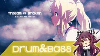 【Drum&Bass】Tristam & Braken - Frame of Mind