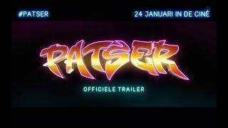 Trailer of Patser (2018)