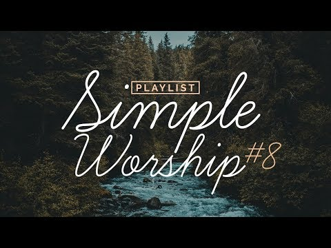 Playlist Simple Worship #8