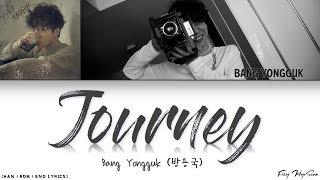 Bang Yongguk (방용국) - 여행 (Journey) (Color Coded Han Rom Eng Lyrics/가사)