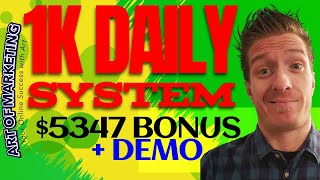1K Daily System Review, Demo, $5347 Bonus, 1KDailySystem Review