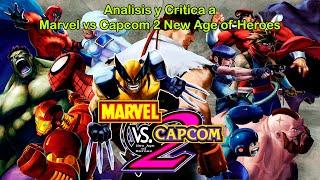 Analisis y Critica Personal a Marvel vs Capcom 2 New age of Heroes (Loquendo)