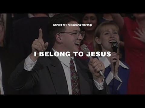 I Belong to Jesus - Kevin Jonas    Christ For The Nations Worship