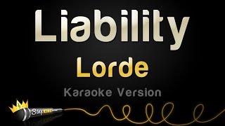 Lorde - Liability (Karaoke Version)