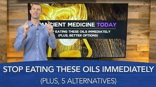 Stop Eating These Oils Immediately (Plus, 5 Alternatives) | Dr. Josh Axe