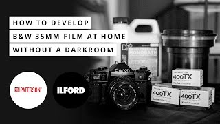 How To Develop 35mm Black and White Film At Home: NO DARKROOM! | Tutorial Ft. Ilford, Paterson