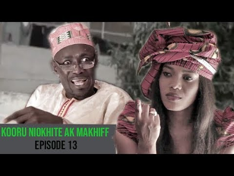 Kooru Niokhite ak Makhiff – Episode 13 avec Modou Mbaye et Saf Nanekh