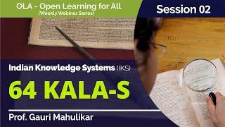 64 Kalas by Prof. Gauri Mahulikar (OLA 02)