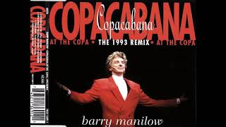 Barry Manilow - Copacabana (At the Copa) (Long Version)