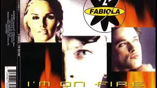 2 FABIOLA - I'm on fire (ultimate radio mix)