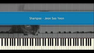 ♪ Jeon Soo Yeon: Shampoo (Piano Tutorial)