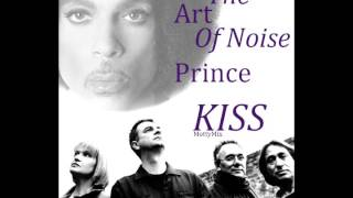 The Art Of Noise & Prince - Kiss (MottyMix)