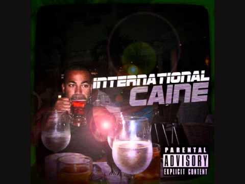 Caine - International -  with lyrics