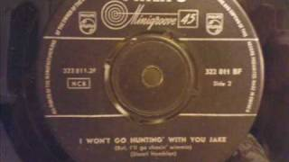 Jimmy Dean - I Won't Go Hunting With You Jake