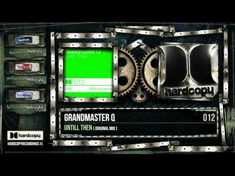 HC012a Grandmaster Q - Untill Then.mp4