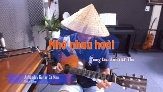 Nhớ nhau hoài (guitar cover) - Anhbaduy Guitar - Cà Mau