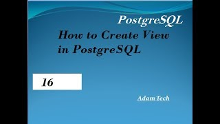 PostgreSQL Tutorial 16   How to Create View in PostgreSQL