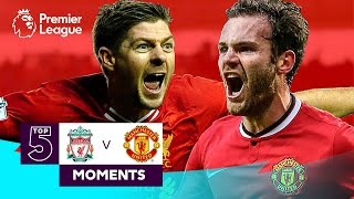 Liverpool vs Manchester United | Top 5 Premier League Moments | Gerrard, Mata, Berbatov