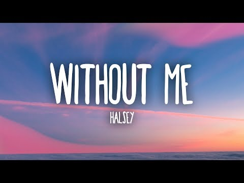 Download Halsey - Without Me (Lyrics) HD Mp4 3GP Video and MP3
