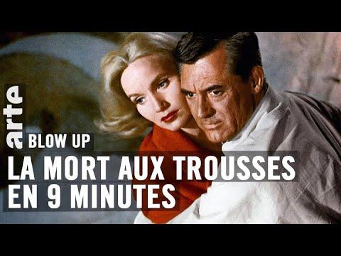 La Mort aux trousses en 9 minutes - Blow Up - ARTE