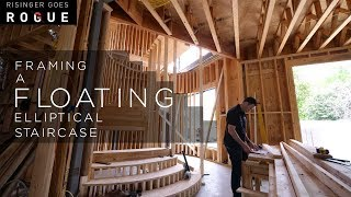 Framing A Floating Elliptical Staircase