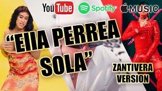 Yo Perrea Sola - Bad Bunny (Hottest Cover/Version) | Zantivera