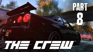 The Crew Walkthrough Part 8 - MY NEXT CAR (FULL GAME) Let's Play Gameplay