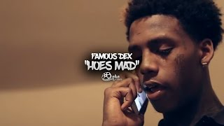 """Famous Dex - """"Hoes Mad"""" 